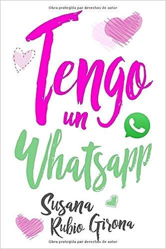 Amazon.com: Tengo un Whatsapp (Spanish Edition ...