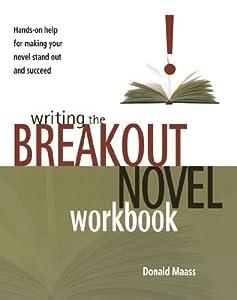Writing the Breakout Novel Workbook by Maass, Donald (2004) Paperback