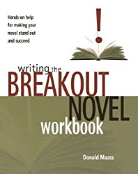 Writing the Breakout Novel Workbook by Maass, Donald (2004) Paperback