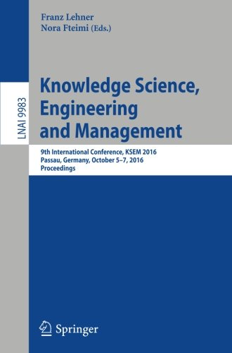 Knowledge Science, Engineering and Management: 9th International Conference, KSEM 2016, Passau, Germany, October 5-7, 20