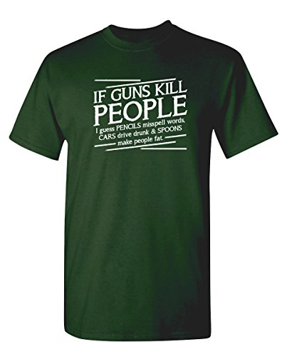 Guns Kill People, Pencils Miss Spell Words Gift Idea Political Funny T-Shirt L Forest