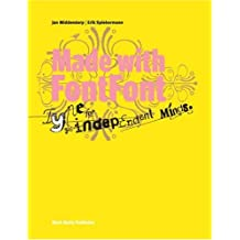 Made With Fontfont:Type For Independent Minds