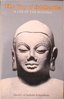 Kalupahana Way of Siddhartha cover art