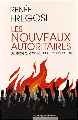 Livre gratuits en ligne Les Nouveaux Autoritaires epub pdf
