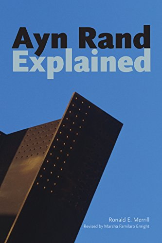 Ayn Rand Explained: From Tyranny to Tea Party (Ideas Explained)