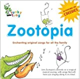 Zootopia - As Featured on CBeebies! Enchanting Original Childrens Songs All The Family Love by Sally Stapleton