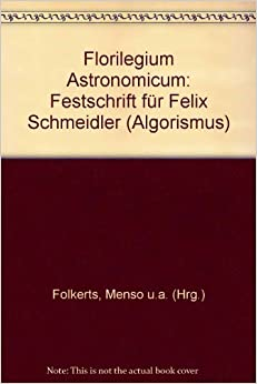 Florilegium Astronomicum: Festschrift für Felix Schmeidler (Algorismus)