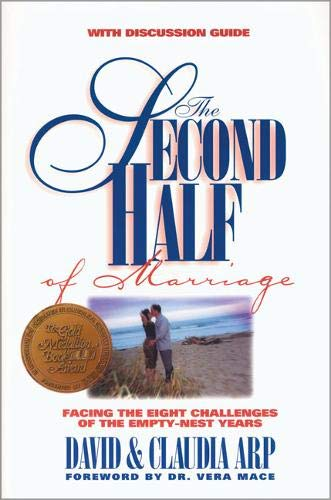 The Second Half of Marriage: : facing the eight challenges of the empty-nest - Second Collection Marriage