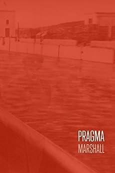 PRAGMA by [Marshall, Sebastian]