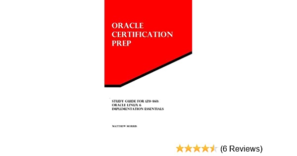amazon com study guide for 1z0 460 oracle linux 6 implementation rh amazon com CentOS Linux Debian Linux