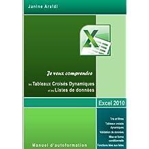 Tableaux Croisés dynamiques et Listes de données (French Edition)