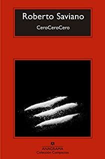 CeroCeroCero par Saviano