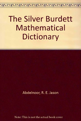 The Silver Burdett Mathematical Dictionary