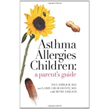 Asthma Allergies Children: A Parent's Guide