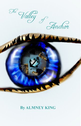The Valley Of Anchor Kindle Edition By Almney King Mary