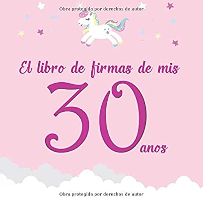 El libro de firmas de mis 30 años: ¡Feliz cumpleaños ...