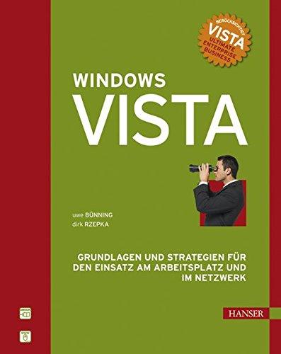 Microsoft Windows Vista: Grundlagen und Strategien für den Einsatz am Arbeitsplatz und im Netzwerk Gebundenes Buch – Illustriert, 3. Mai 2007 Uwe Bünning Dirk Rzepka 3446410244 Benutzeroberflächen