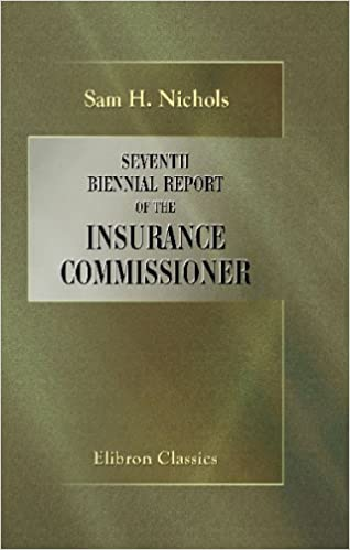 Seventh Biennial Report of the Insurance Commissioner
