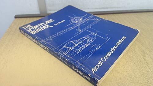 The sportplane builder, aircraft construction methods