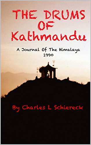 Download for free The Drums Of Kathmandu: A Journal Of The Himalaya - 1990