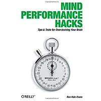 Mind Performance Hacks