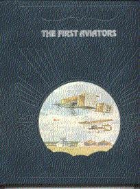The First Aviators (The Epic of - The Aviators First