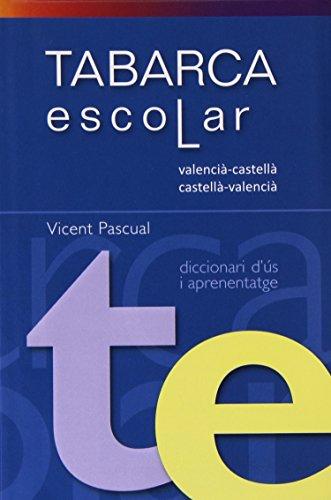 Diccionari Tabarca Escolar Valenci-Castella/Cast.Valenc.