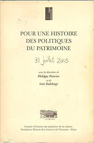 Pour une histoire des politiques du patrimoine pdf ebook