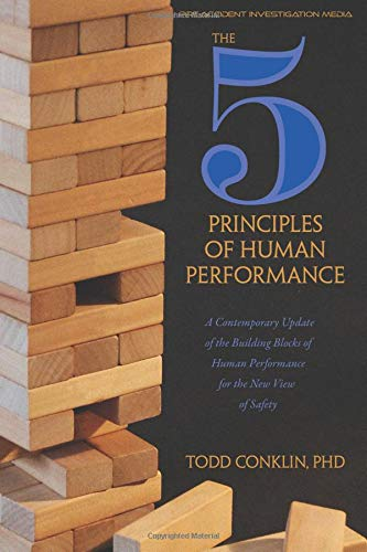 Pdf Business The 5 Principles of Human Performance: A contemporary updateof the building blocks of Human Performance for the new view of safety