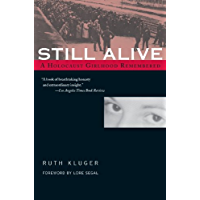 Still Alive: A Holocaust Girlhood Remembered (The Helen Rose Scheuer Jewish Women's Series) (English Edition)