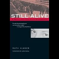 Still Alive: A Holocaust Girlhood Remembered (The Helen Rose Scheuer Jewish Women's Series)
