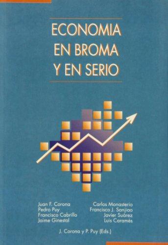 Descargar Libro Economía En Broma Y En Serio Pedro Puy Fraga