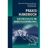 Praxishandbuch Datenschutz im Arbeitsverhältnis (German Edition)