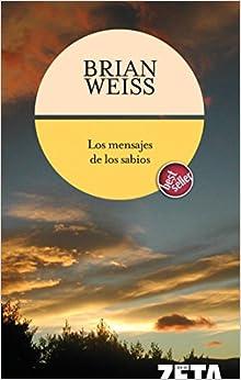 Los Mensajes De Los Sabios por Brian Weiss epub