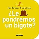 ¿Le pondremos un bigote? (La cereza) (Spanish Edition)