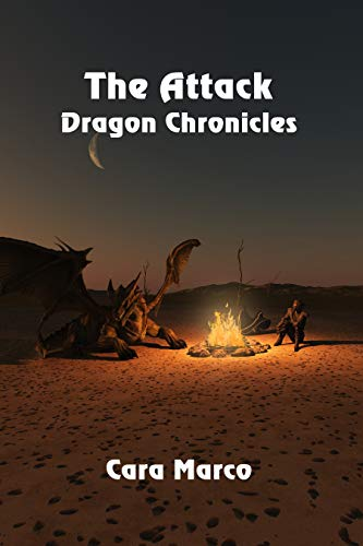 Dragon Chronicles: The Attack by [ Marco, Cara ]