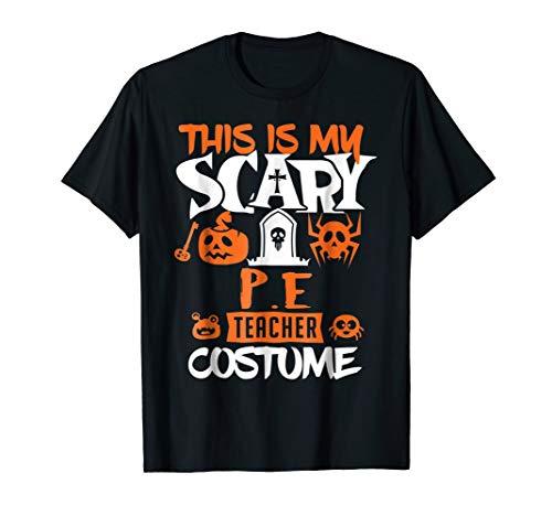 P.E. Teacher Halloween Costume Funny T-Shirt ()