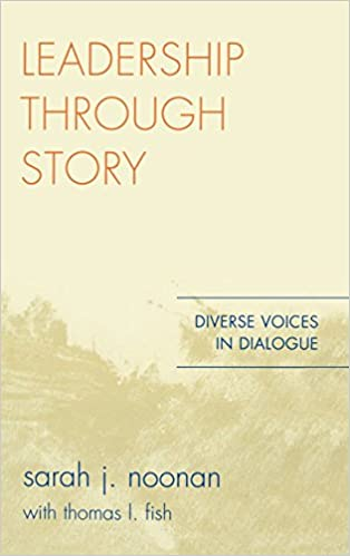 Book Leadership Through Story: Diverse Voices in Dialogue