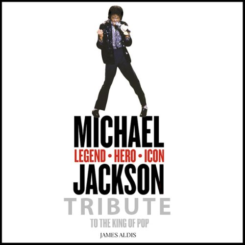 Michael Jackson: Legend, Hero, Icon: A tribute to the King of Pop