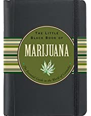 The Little Black Book of Marijuana: The Essential Guide to the World of Cannabis (3rd edition)