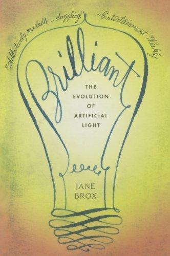 brilliant the evolution of artificial light jane brox