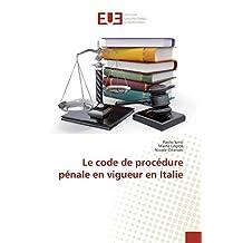 CODE DE PROCEDURE PÉNALE EN VIGUER EN ITAL (LE)