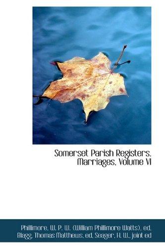 Download Somerset Parish Registers. Marriages, Volume VI ebook
