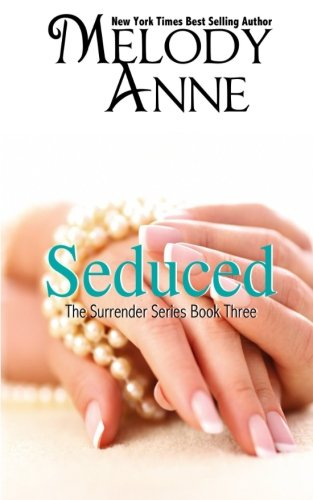 Seduced by Melody Anne