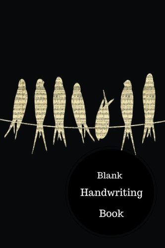 Blank Handwriting Book: Practice Cursive Handwriting. Handy 6 in by 9 in Notebook Journal 100 Pages