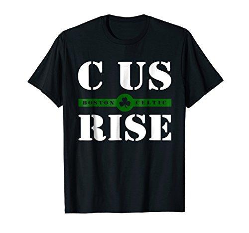 (C Us Rise Boston Celtic T-Shirt)