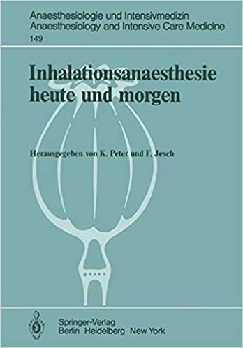 Book Inhalationsanaesthesie heute und morgen (Anaesthesiologie und Intensivmedizin Anaesthesiology and Intensive Care Medicine)