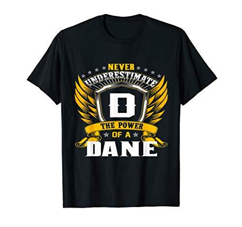 - Never Underestimate The Power Of A Dane Birthday Tshirt