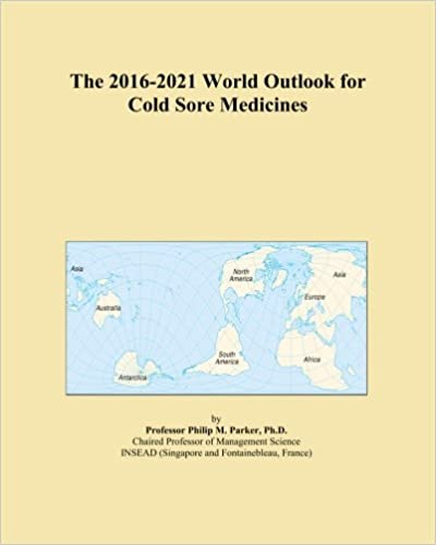 The 2016-2021 World Outlook for Cold Sore Medicines