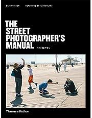 The Street Photographer's Manual